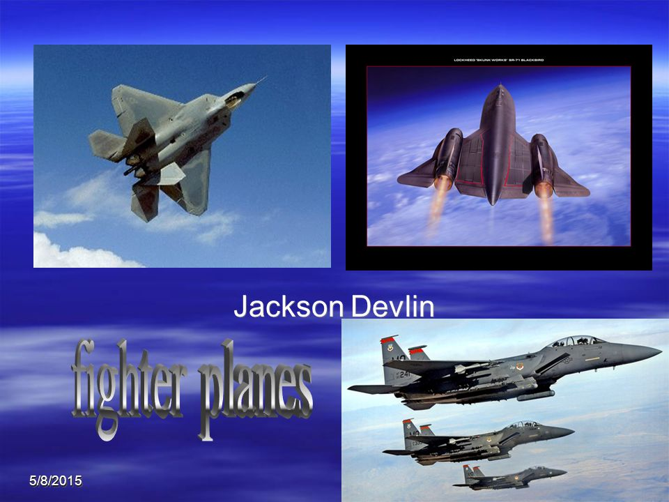 5/8/20151 Jackson Devlin