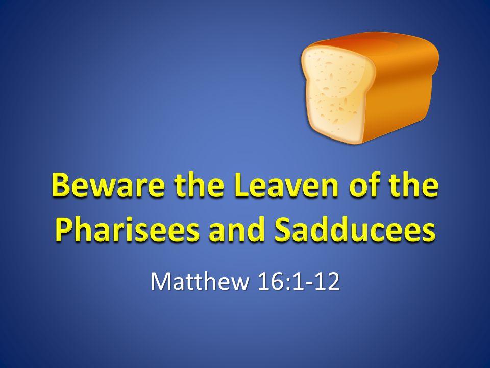Matthew 16:1-12