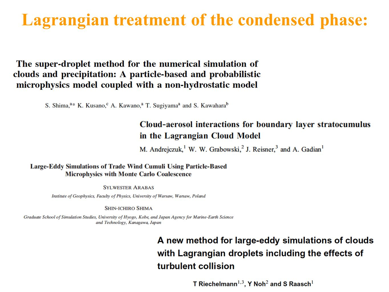 Lagrangian treatment of the condensed phase: