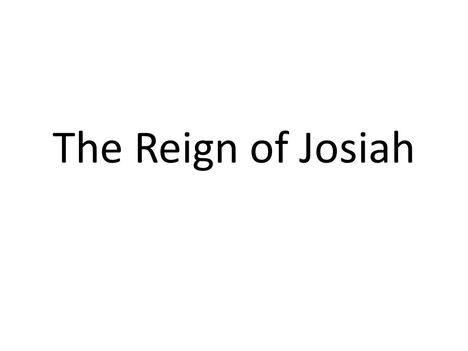 The Reign of Josiah