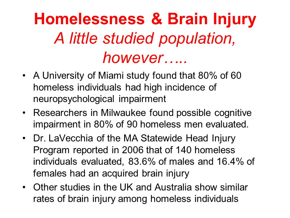 Brain Injury & Violence Domestic Violence Greater than 90% of all injuries secondary to domestic violence occur to the head, neck or face region (Mona