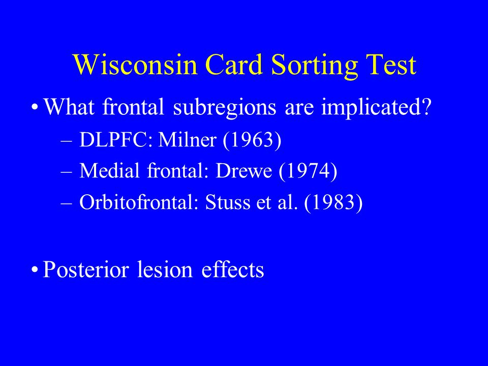 Wisconsin Card Sorting Test What frontal subregions are implicated.