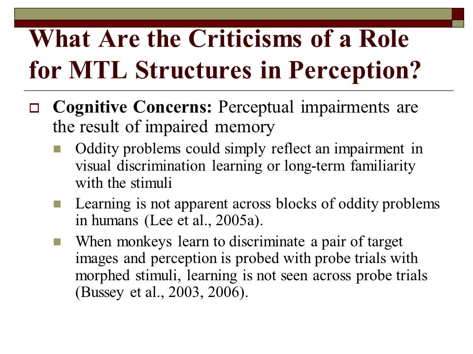 What Are the Criticisms of a Role for MTL Structures in Perception.