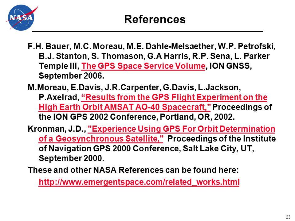 23 References F.H. Bauer, M.C. Moreau, M.E. Dahle-Melsaether, W.P.