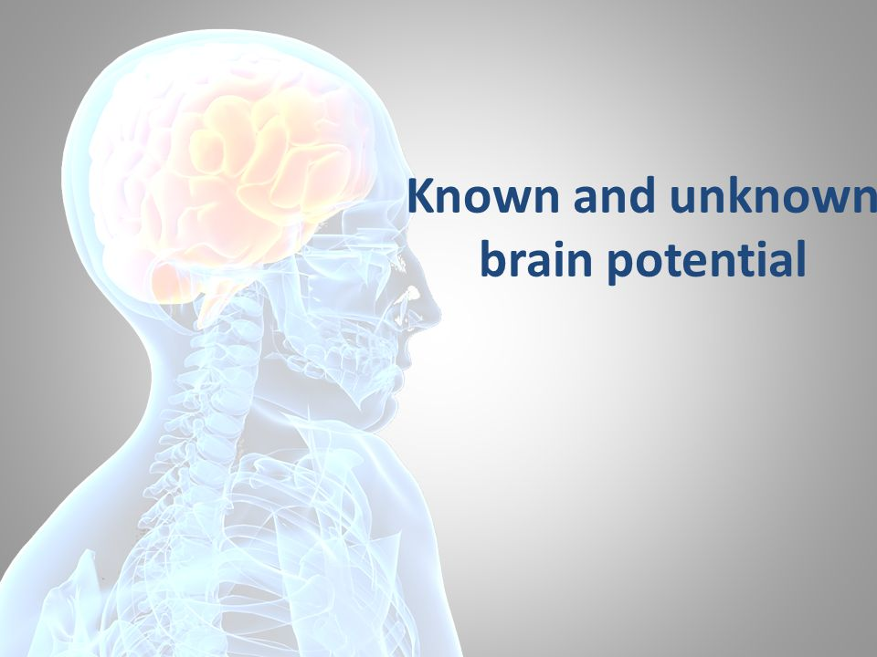 Known and unknown brain potential