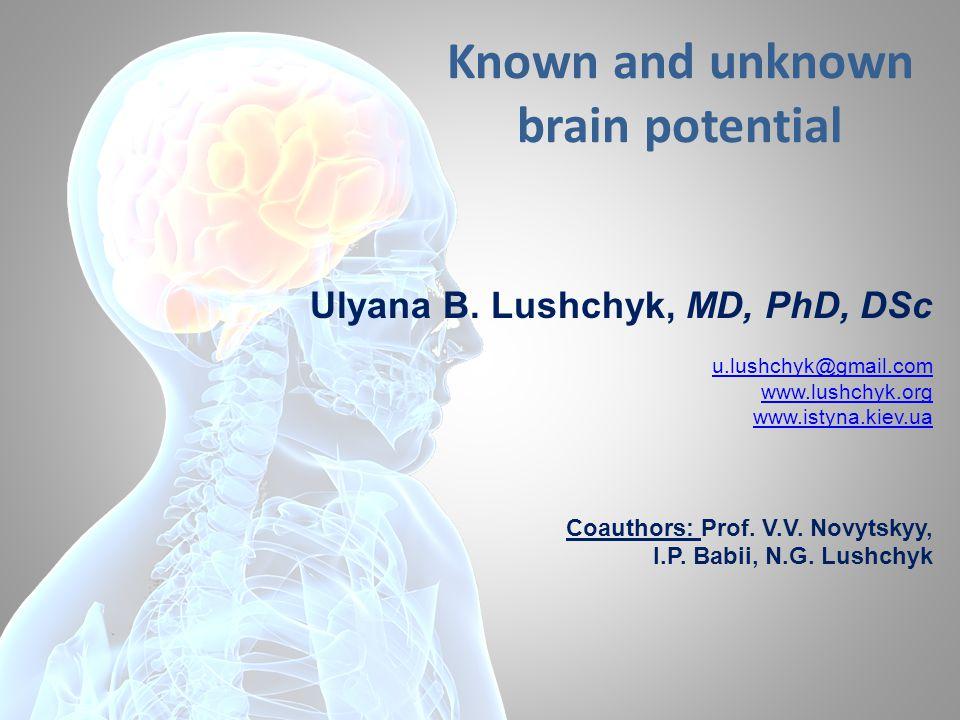 Ulyana B. Lushchyk, MD, PhD, DSc u.lushchyk@gmail.com www.lushchyk.org www.istyna.kiev.ua Coauthors: Prof. V.V. Novytskyy, I.P. Babii, N.G. Lushchyk