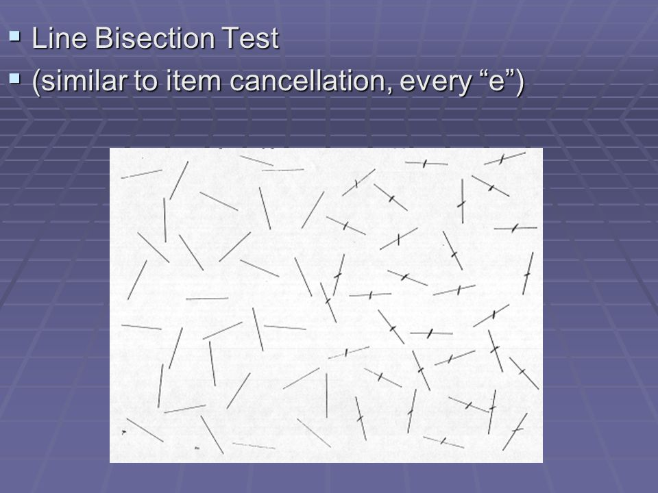 """LLLLine Bisection Test ((((similar to item cancellation, every """"e"""")"""