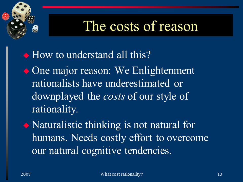 2007What cost rationality 12 Lack of success.
