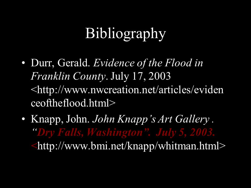Bibliography Durr, Gerald. Evidence of the Flood in Franklin County.