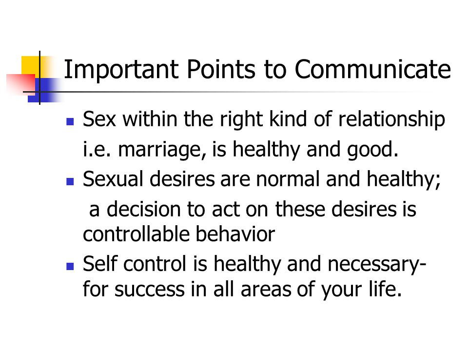 Important Points to Communicate Sex within the right kind of relationship i.e.