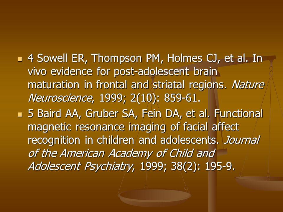 4 Sowell ER, Thompson PM, Holmes CJ, et al.