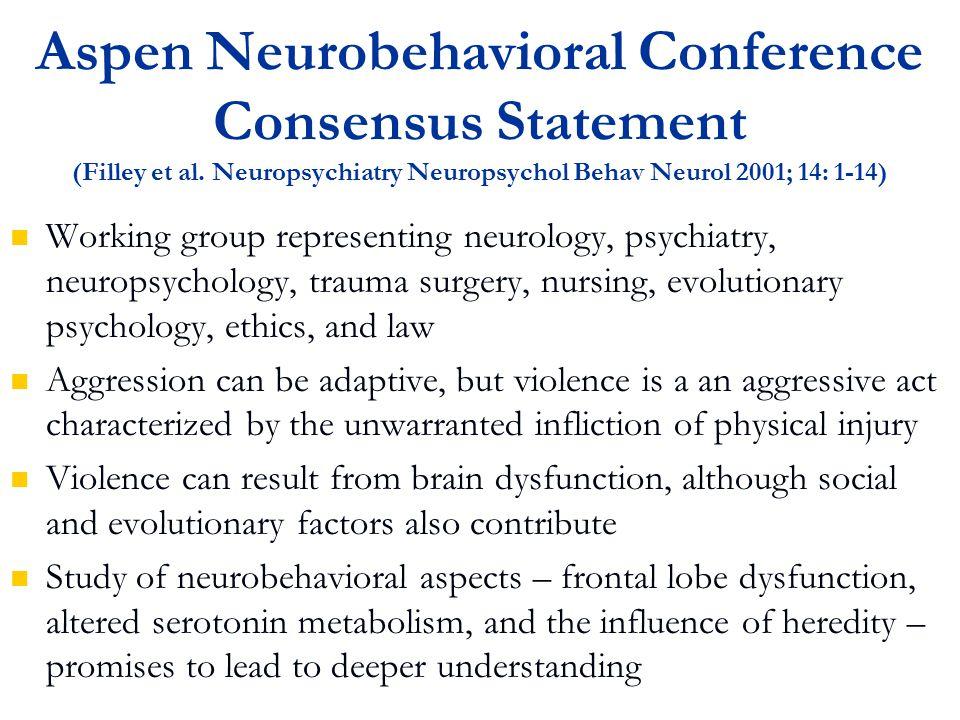 Aspen Neurobehavioral Conference Consensus Statement (Filley et al.
