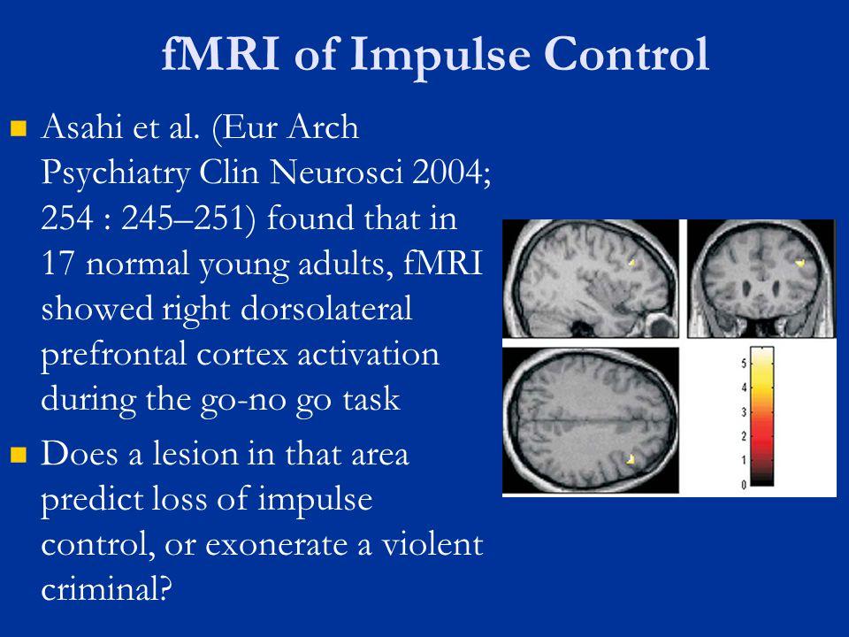 fMRI of Impulse Control Asahi et al.