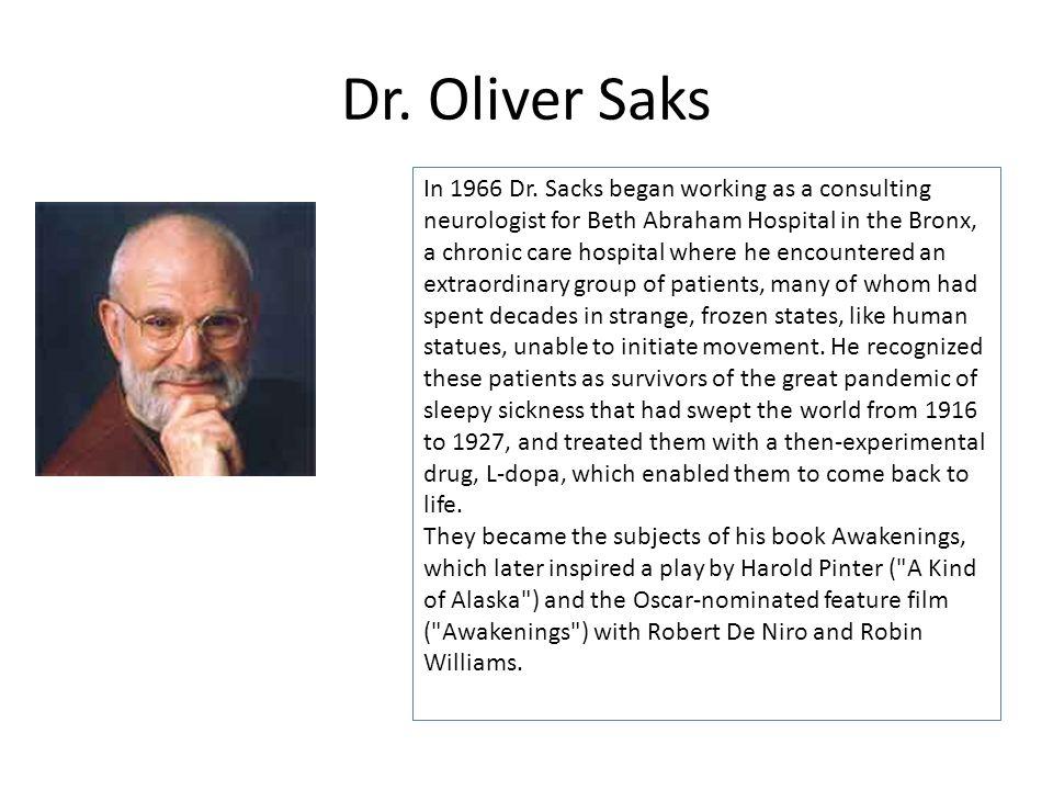 Dr. Oliver Saks In 1966 Dr.