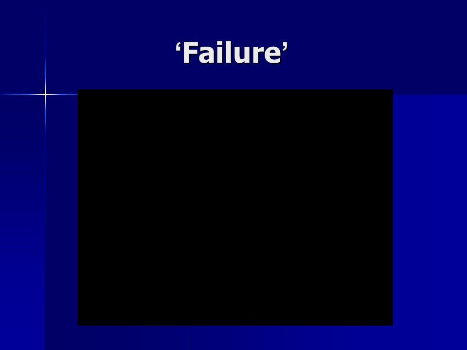 'Failure'