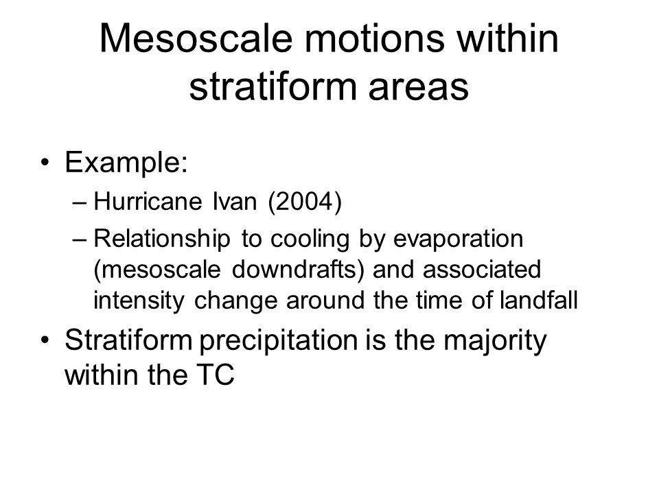 Vertical Velocity (contoured;  e plotted below the figure) Outer stratiform and rainbands core