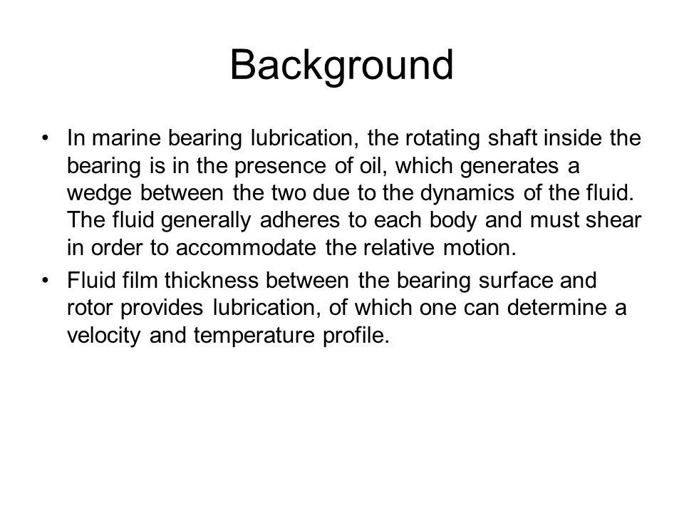 Summary of Case C and D Bearing PlainElliptical Pressure Dam Offset/Lobe Max Pressure (kPa) 190.74245.79249.13159.57 Min Pressure (kPa) -209.30-376.15-224.20-197.65 Max Temperature (K) 305.29305.24305.29305.33 Case C Bearing PlainElliptical Pressure Dam Offset/Lobe Max Pressure (kPa)701.241,217.2763.42575.86 Min Pressure (kPa)-795.62-1,651.7-788.30-727.71 Max Temperature (K)305.51305.30305.66305.59 Case D