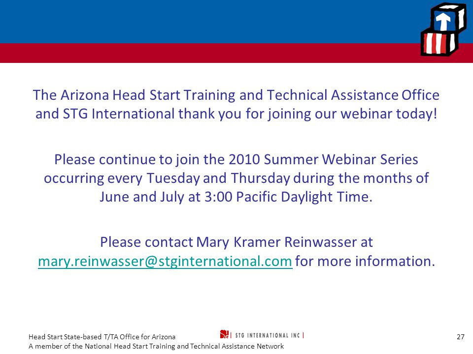 Head Start State-based T/TA Office for Arizona A member of the National Head Start Training and Technical Assistance Network The Arizona Head Start Tr