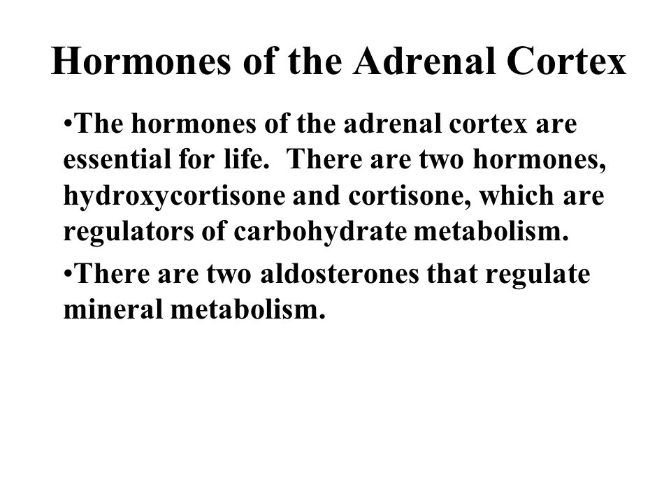 Hormones of the Adrenal Cortex There are several that have sex-hormone function.