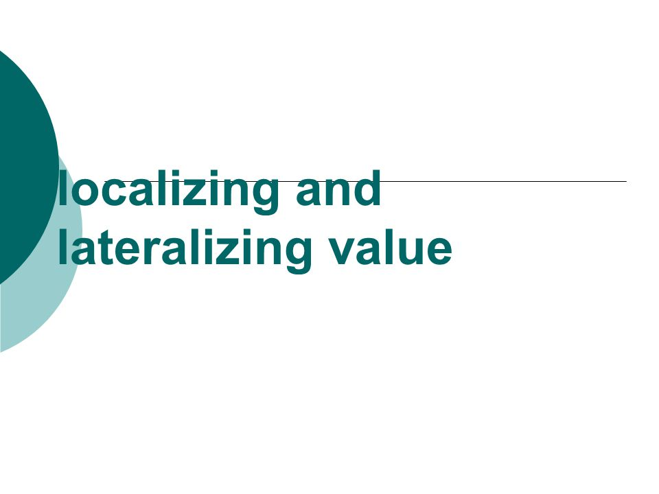 localizing and lateralizing value