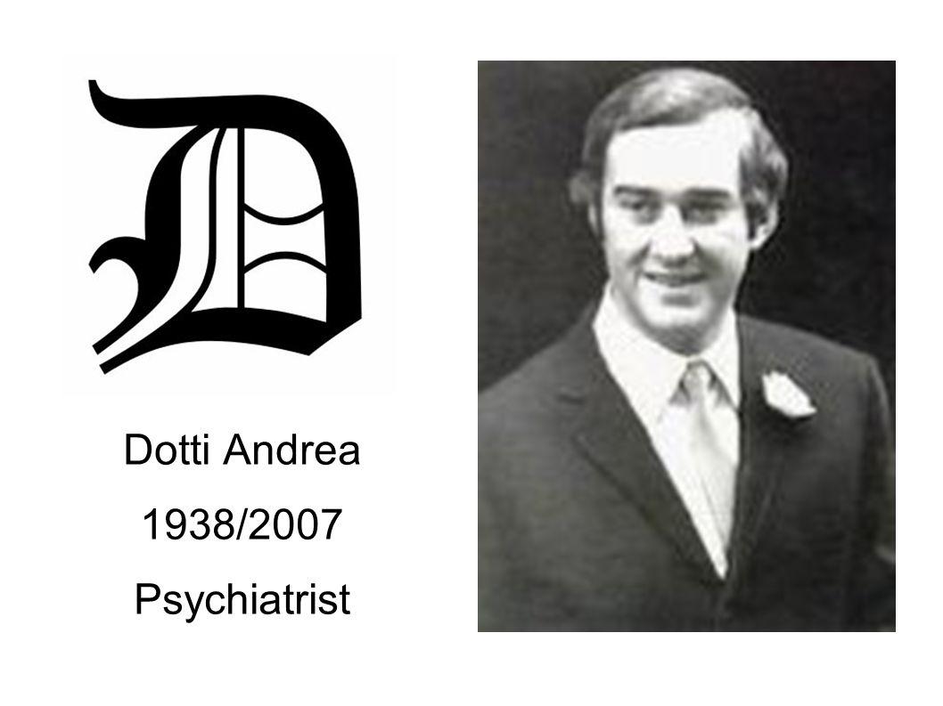 Dotti Andrea 1938/2007 Psychiatrist