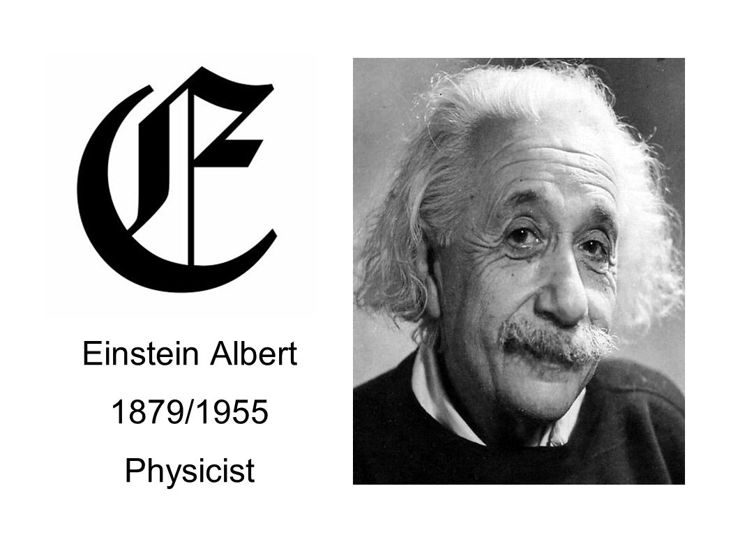 Einstein Albert 1879/1955 Physicist