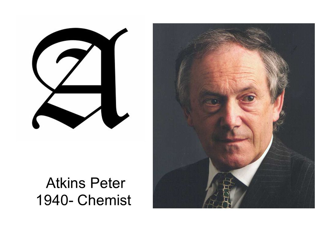 Atkins Peter 1940- Chemist
