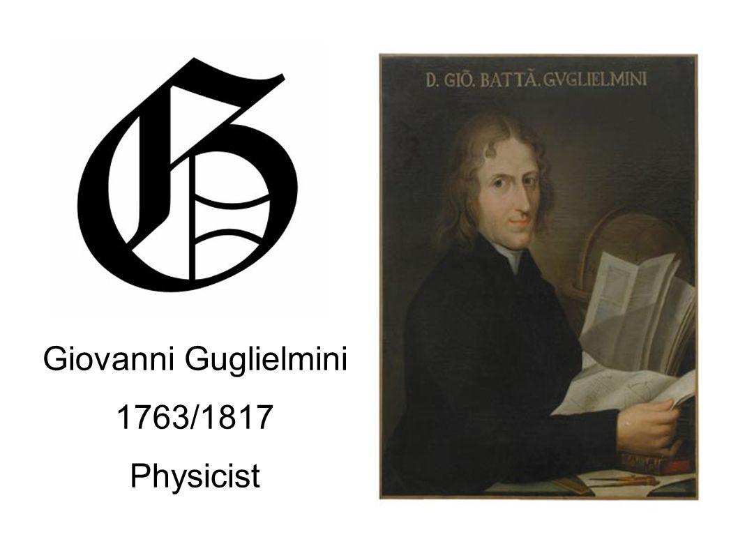 Giovanni Guglielmini 1763/1817 Physicist