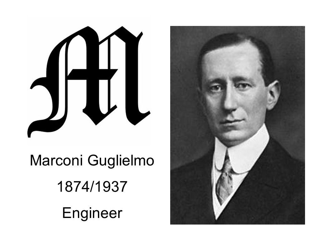 Marconi Guglielmo 1874/1937 Engineer