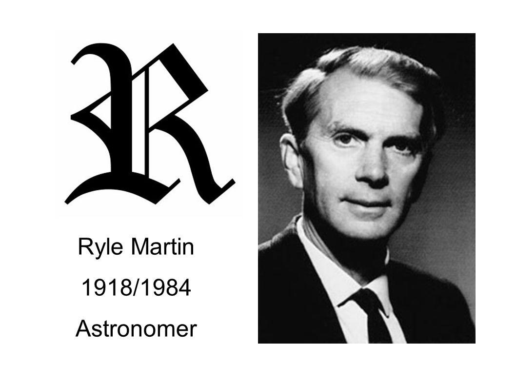 Ryle Martin 1918/1984 Astronomer