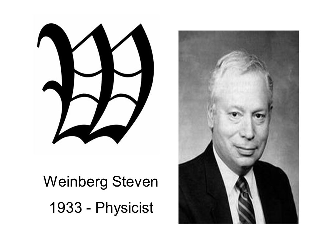 Weinberg Steven 1933 - Physicist