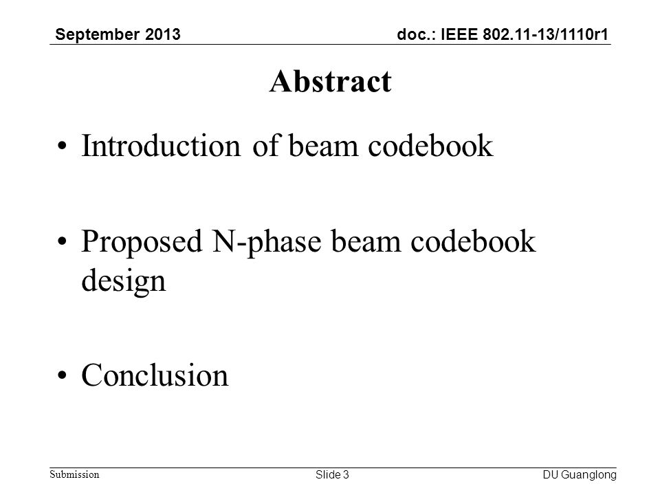 doc.: IEEE 802.11-13/1110r1 September 2013 Submission Introduction of Beam codebook (1/5) For 60GHz communication, use of array antenna can get a high antenna gain and realize spatial reuse.