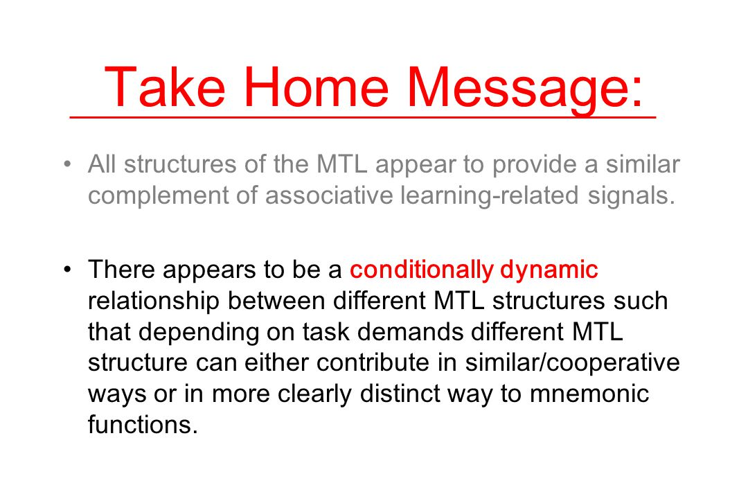 Take Home Message: All structures of the MTL appear to provide a similar complement of associative learning-related signals.