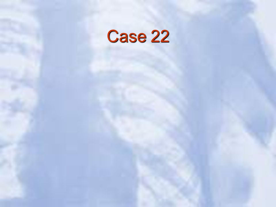 Case 22