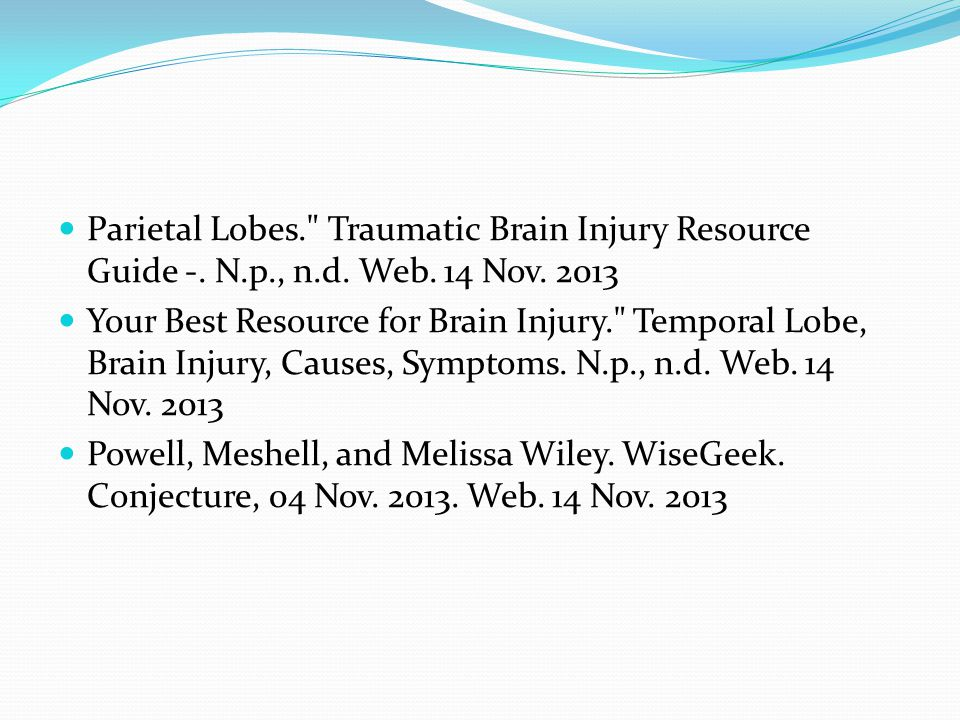 Parietal Lobes. Traumatic Brain Injury Resource Guide -.