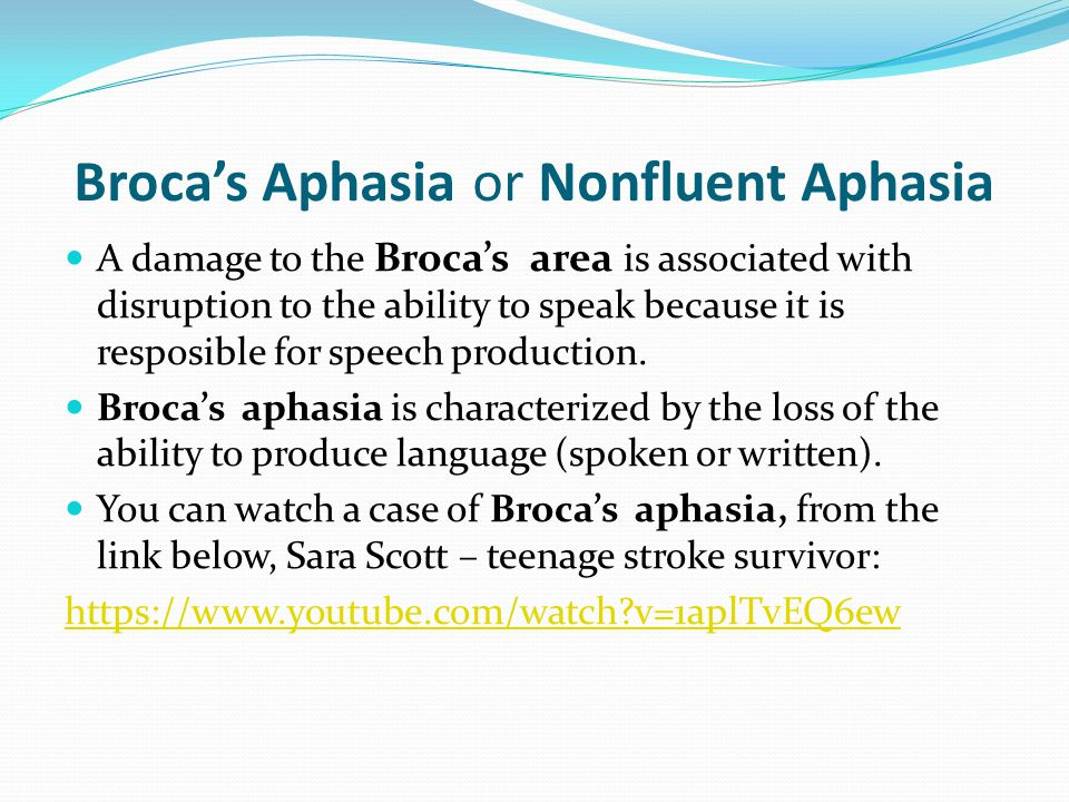 Broca's Aphasia or Nonfluent Aphasia A damage to the Broca's area is associated with disruption to the ability to speak because it is resposible for s