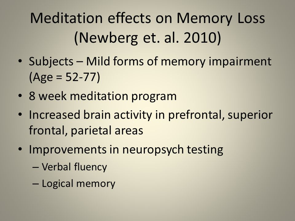 Meditation effects on Memory Loss (Newberg et. al.