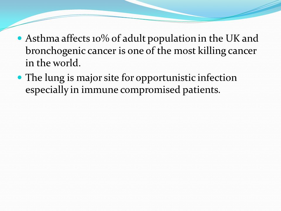 Asthma affects 10% of adult population in the UK and bronchogenic cancer is one of the most killing cancer in the world.