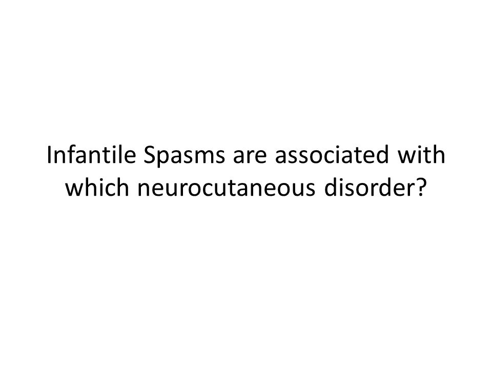 Infantile Spasms are associated with which neurocutaneous disorder
