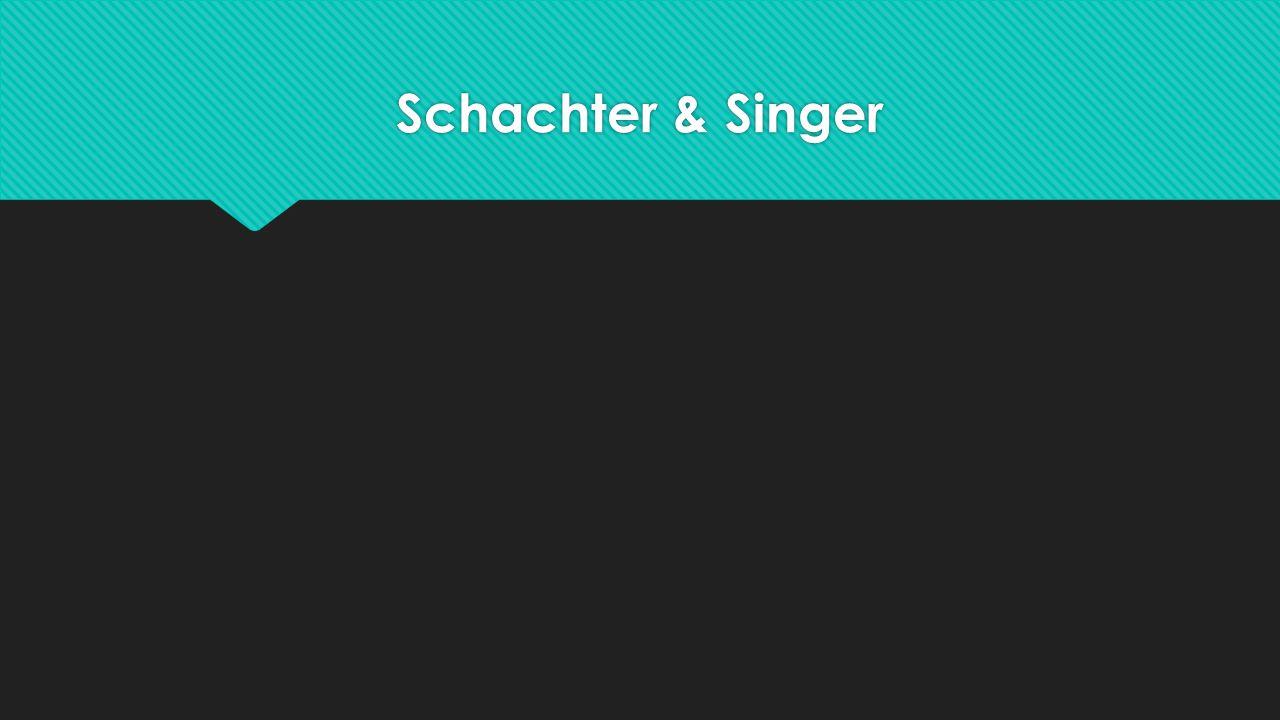 Schachter & Singer