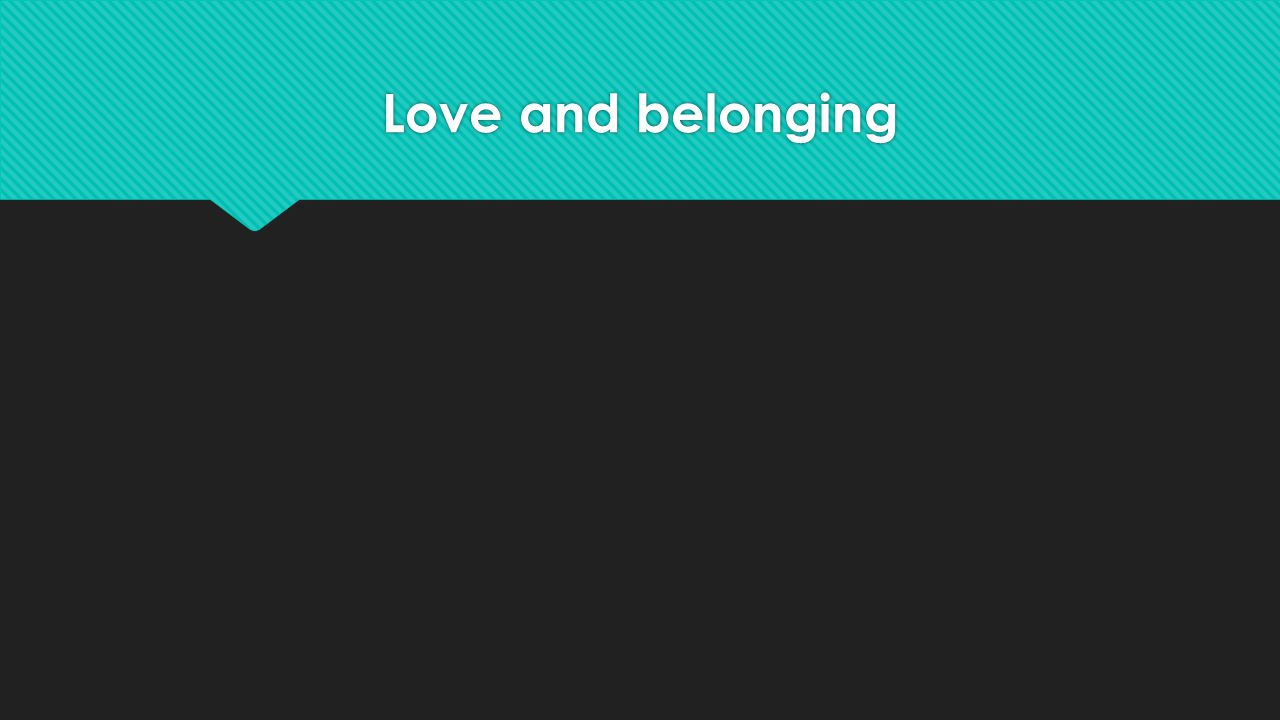 Love and belonging
