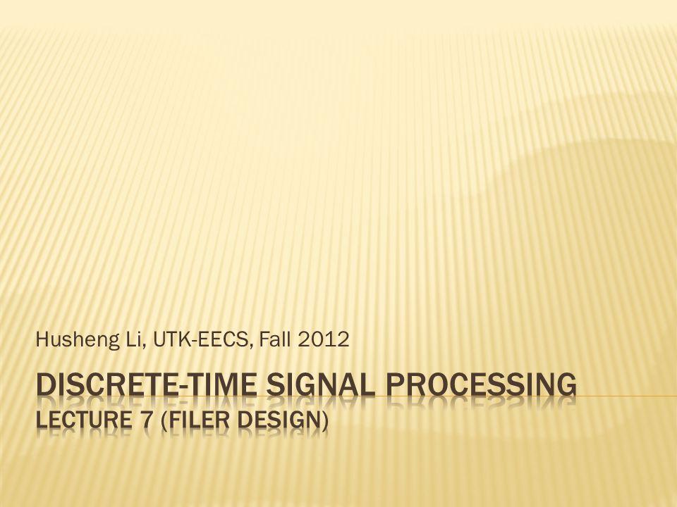 Husheng Li, UTK-EECS, Fall 2012