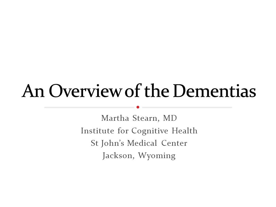Martha Stearn, MD Institute for Cognitive Health St John's Medical Center Jackson, Wyoming