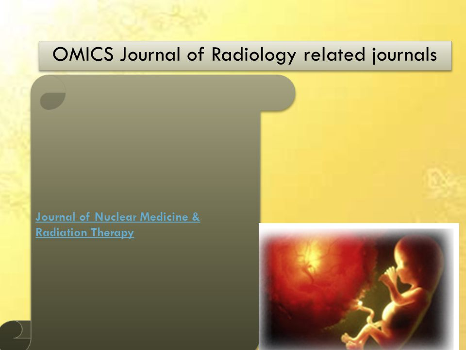 OMICS Journal of Radiology related journals Journal of Nuclear Medicine & Radiation Therapy Journal of Nuclear Medicine & Radiation Therapy