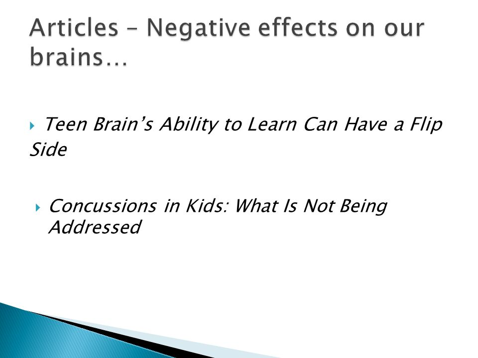  Teen Brain's Ability to Learn Can Have a Flip Side  Concussions in Kids: What Is Not Being Addressed