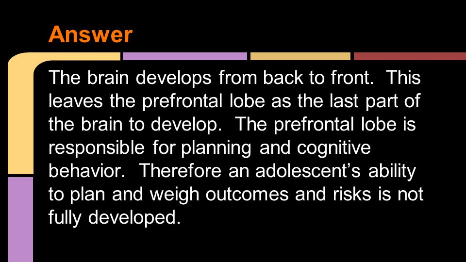 ●During Adolescence young people have a heightened awareness of everyone around them.