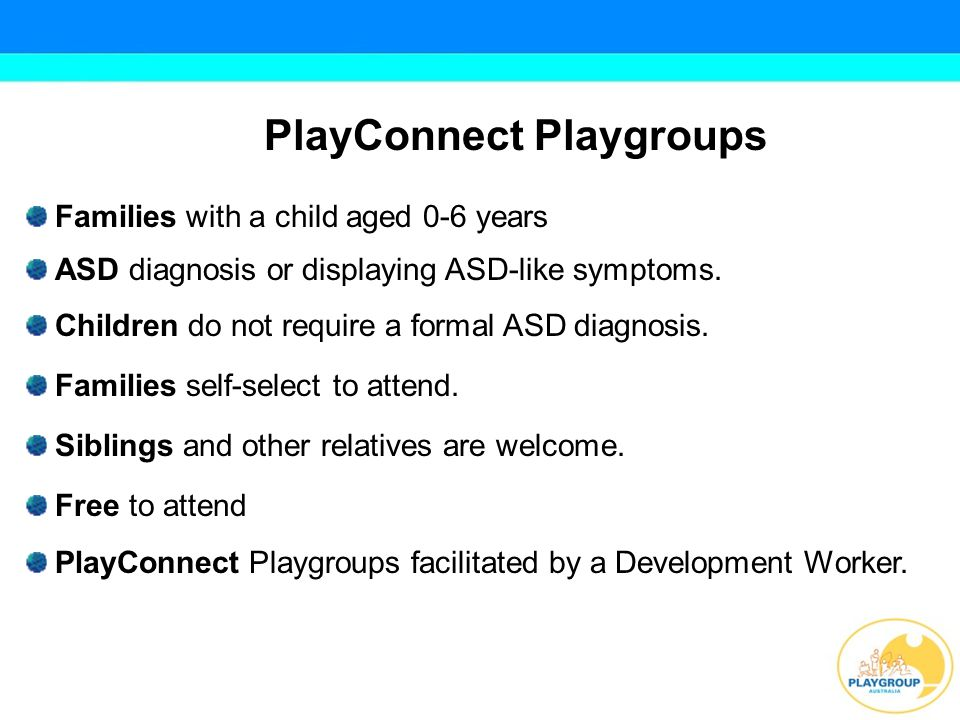 PlayConnect Development Workers implement a strengths based perspective and use what a child does well to encourage new skills.