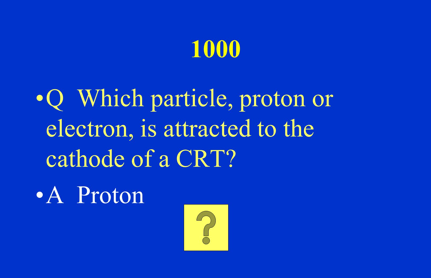 800 Q What does a change in the number of electrons in an atom give rise to? A Ions