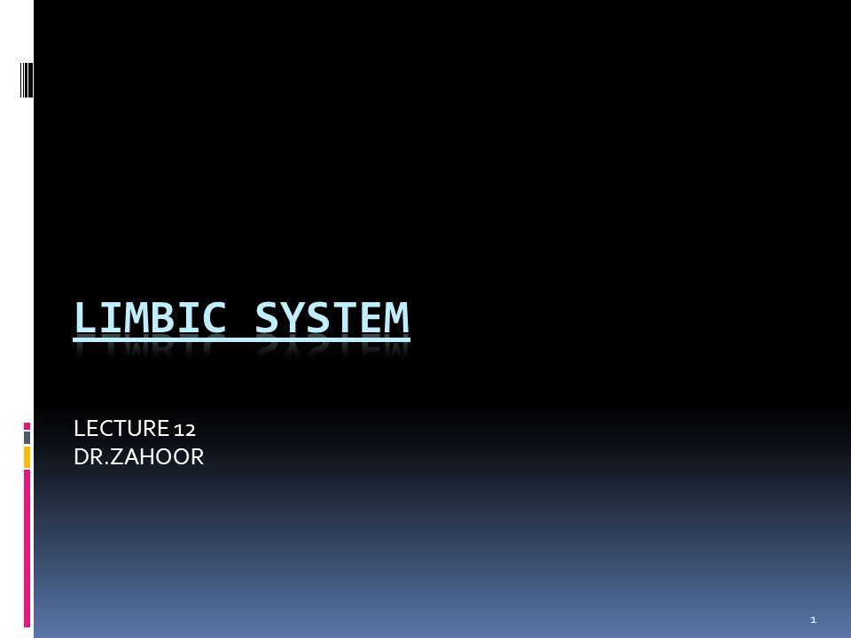 LIMBIC SYSTEM Limbic System works for 1.Emotion 2.