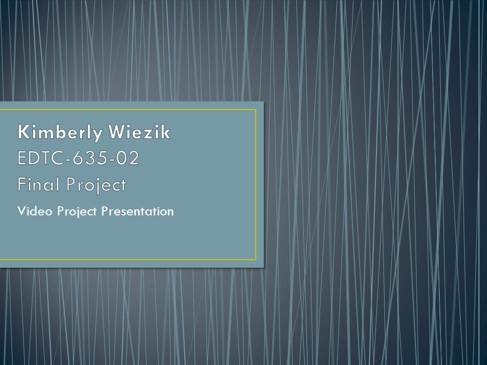 Video Project Presentation